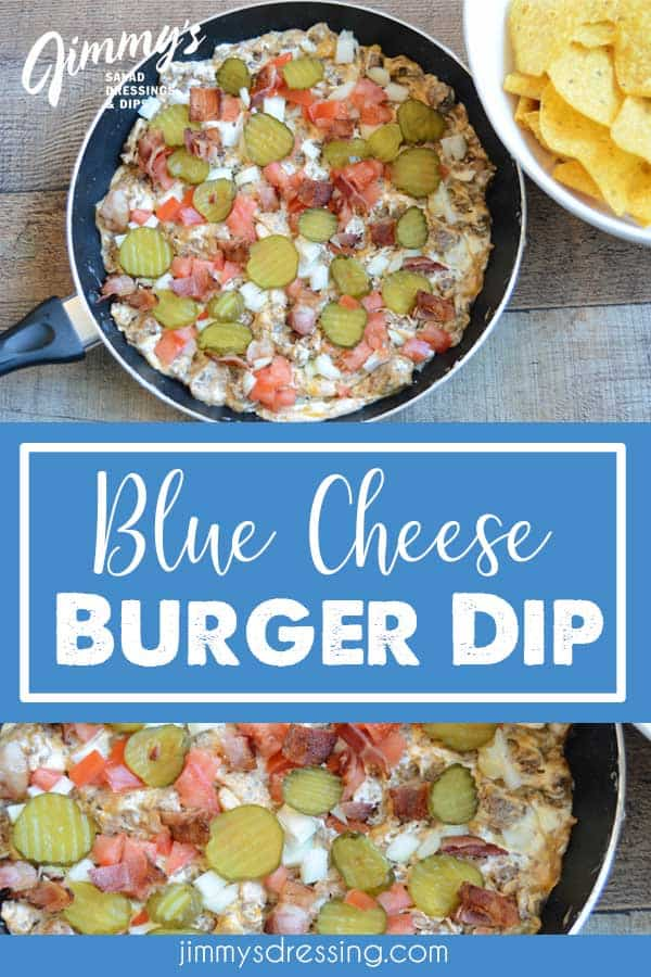 Cheeseburger dip made with Jimmy's Extra Chunky Blue Cheese Dressing.